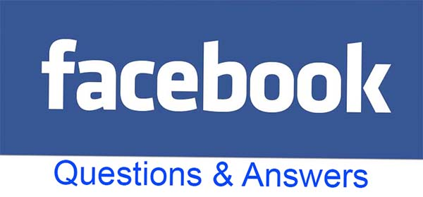 Facebook Questions and Answers